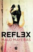 reflex maud Mayeras