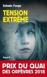 tension extreme Sylvain Forge