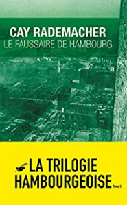 Cay Rademacher Le faussaire de Hambourg AN 2020 photo